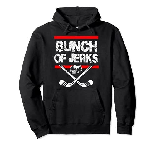 Eishockey-Bunch Of Jerks Pullover Hoodie