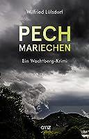 Pechmariechen: Ein Wachtberg-Krimi