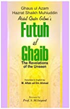 Futuh Al-Ghaib: Revelation of the Unseen