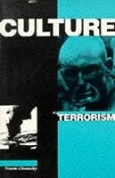 Culture of Terrorism (Chomsky Perspectives) by Noam Chomsky(2002-08-20)