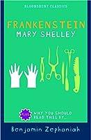 Frankenstein (Bloomsbury Classics)