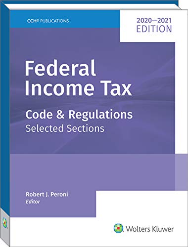 Federal Income Tax: Code and Regulations--Selected Sections (2020-2021)