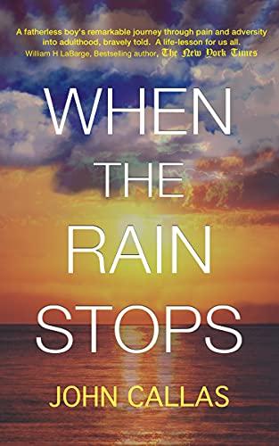 When The Rain Stops by [John Callas, David Lewis]