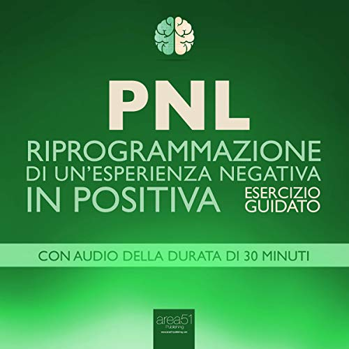PNL - Riprogrammazione di un'esperienza negativa in positiva copertina