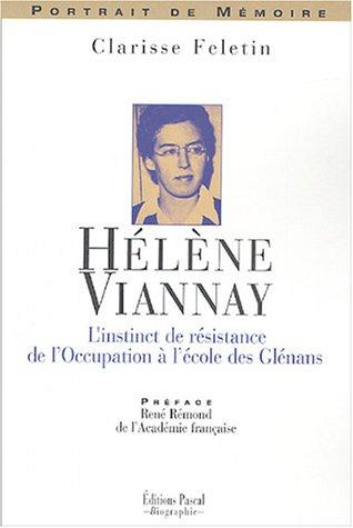 Hélène Viannay : L'instinct de résistance de l'Occupation à l'école des Glénans