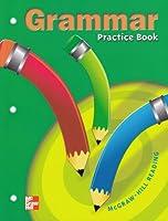 Grammar: Practice Book : McGraw-Hill Reading Grade 3