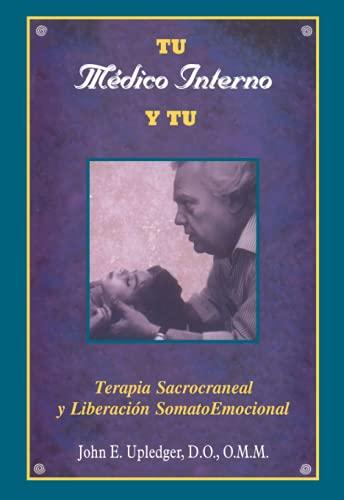 Tu médico interno y tú (Spanish Edition)