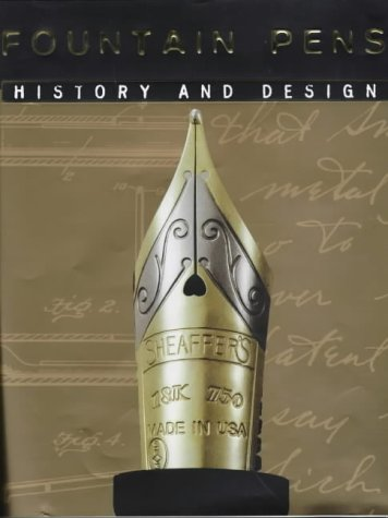 Fountain Pens: History and Design