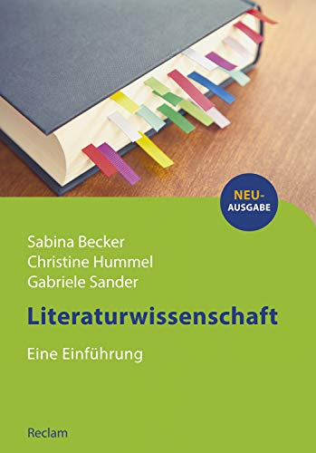 Literaturwissenschaft. Eine Einführung: Reclams Studienbuch Germanistik