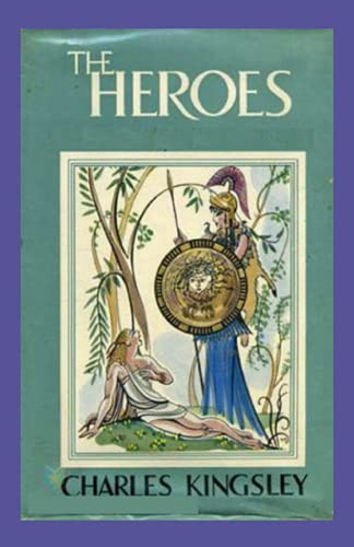 The Heroes( illustrated Edition)