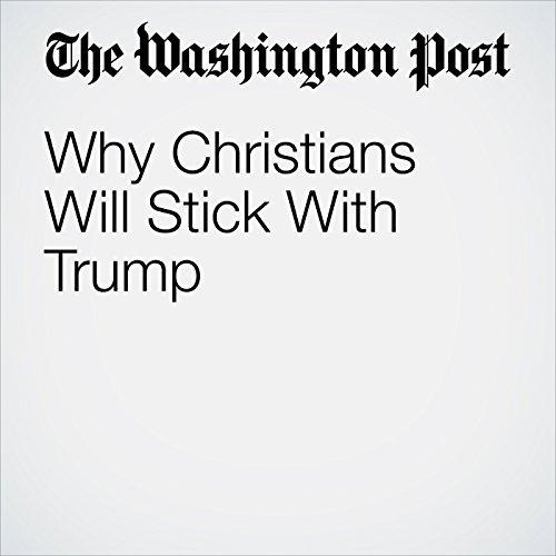 Why Christians Will Stick With Trump copertina