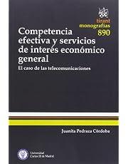 Competencia Efectiva y Servicios de Interés Económico General (Monografías)