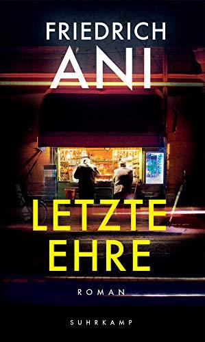 Buchseite und Rezensionen zu 'Letzte Ehre: Roman' von Friedrich Ani