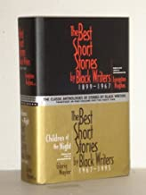 The Best Short Stories by Black Writers, 1899 -1967 [and] Children of The Night: The Best Short Stories by Black Writers, ...