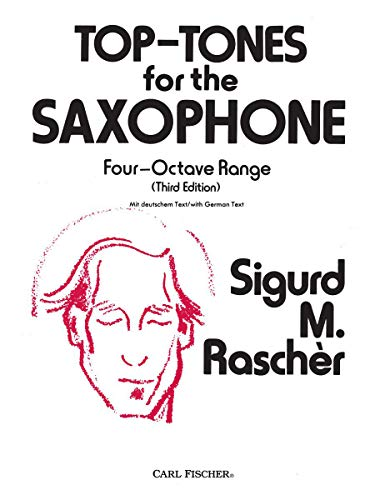 Top-Tones for the Saxophone: Four-Octave Range