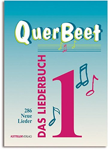 QuerBeet 1: Das Liederbuch, 286 Lieder