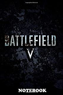 Notebook: Battlefield V , Journal for Writing, College Ruled Size 6