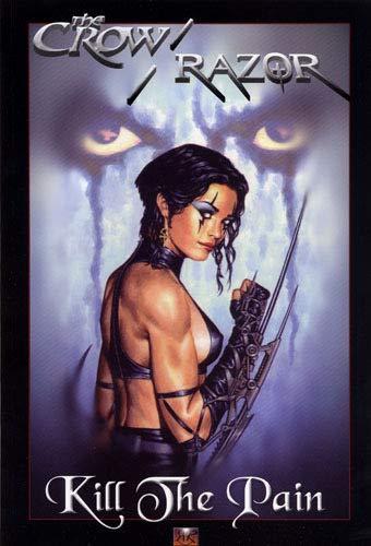 The Crow/Razor : kill the pain T01