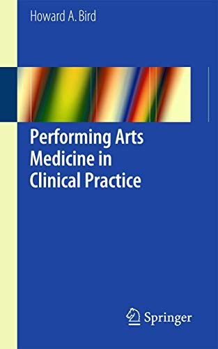 Compare Textbook Prices for Performing Arts Medicine in Clinical Practice 1st ed. 2016 Edition ISBN 9783319124261 by Bird, Howard A. A.