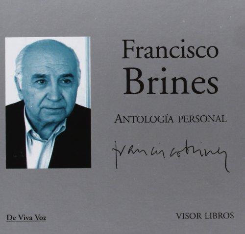 Antologa Personal: Poemas recitados por Francisco Brines (De Viva Voz)