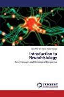 Introduction to Neurohistology