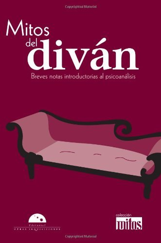 Mitos del diván (Colección Mitos) (Spanish Edition)
