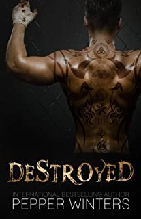 Destroyed by Pepper Winters (2014-03-04)