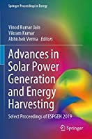 Advances in Solar Power Generation and Energy Harvesting: Select Proceedings of ESPGEH 2019 (Springer Proceedings in Energy)
