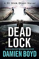 Dead Lock (DI Nick Dixon Crime, 8)