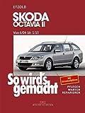 Skoda Octavia II von 6/04 bis 1/13: So wird's gemacht - Band 142