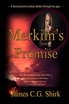 Merkim's Promise by [James C.G. Shirk]