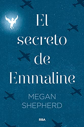 El secreto de Emmaline (Ficción Young Adult)