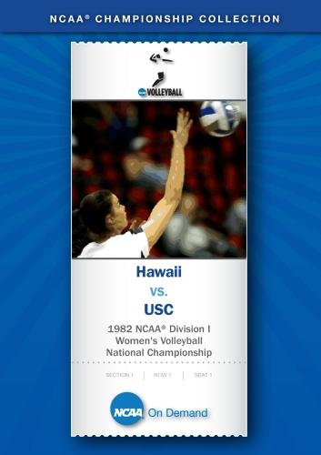 1982 NCAA(r) Division I Women's Volleyball National Championship - Hawaii vs. USC
