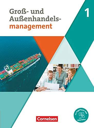 Groß- und Außenhandel - Kaufleute im Groß- und Außenhandelsmanagement - Band 1: Fachkunde - Mit PagePlayer-App