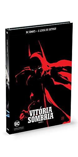 Vitória Sombria - Parte 1 - Coleção Lendas do Batman