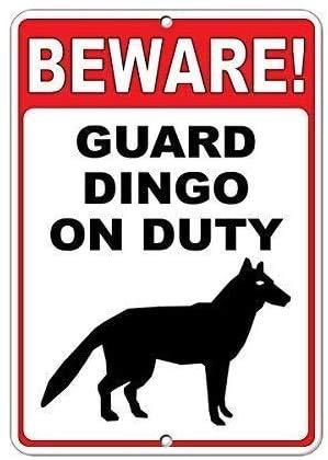 Beware! Guard Dingo On Duty Blechschild Retro Warnschild Vintage Metall Poster Plakette Eisen Malerei Kunst Dekor für Home Cafe Garden Pub Büro 30x20 cm