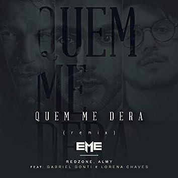 Quem Me Dera (Remix)