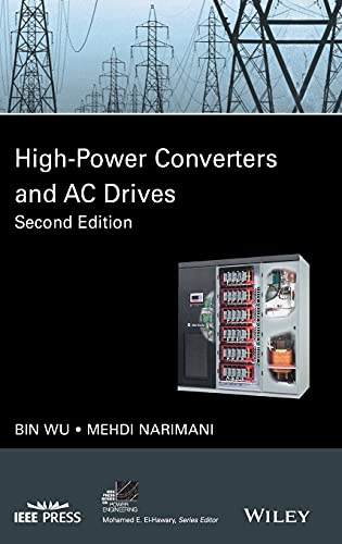 High-Power Converters and AC Drives (IEEE Press Series on Power and Energy Systems)