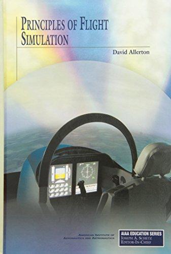 Principles of Flight Simulation (AIAA Education)