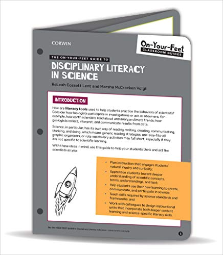 The On-Your-Feet Guide to Disciplinary Literacy in Science (Corwin Literacy)