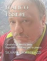 ITALICO ESSERE: Cavaliere al Merito della Repubblica Italiana per la poesia