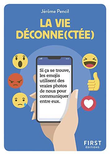 Petit Livre - La vie déconne(ctée) (French Edition)