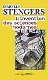 L'invention des sciences modernes - Flammarion - 08/11/2013