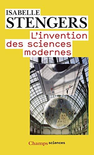 L'invention des sciences modernes
