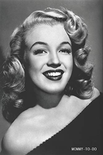 Mommy-To-Do: Stay At Home Mom To Do List Notebook 6x9 125 Pages Glossy Finish Marilyn Monroe Glamour Portrait
