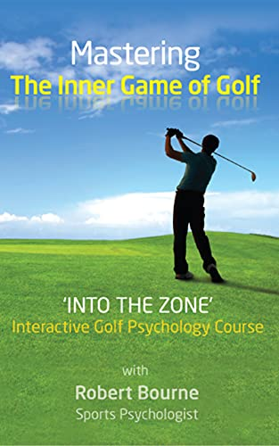 Mastering The Inner Game of Golf: Into the Zone golf psychology coaching program with Mp3 download