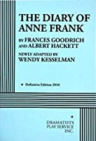 The Diary of Anne Frank (Acting Edition for Theater Productions)