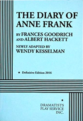 The Diary of Anne Frank (Kesselman) - Acting Ed... 082221718X Book Cover