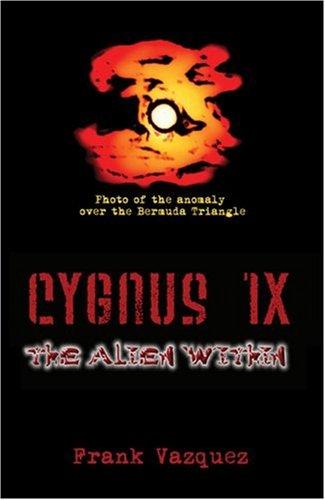 Cygnus 1x: The Alien Within
