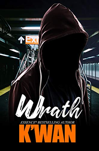 Compare Textbook Prices for Wrath  ISBN 9781645561538 by K'wan
